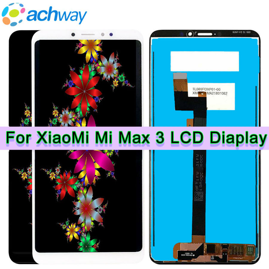 100 de test pentru xiaomi mi max 3 LCD, Max 3 Display Touch Screen Digitizer Asamblare pentru xiaomi mi max 2 display LCD KM MAX 2 display